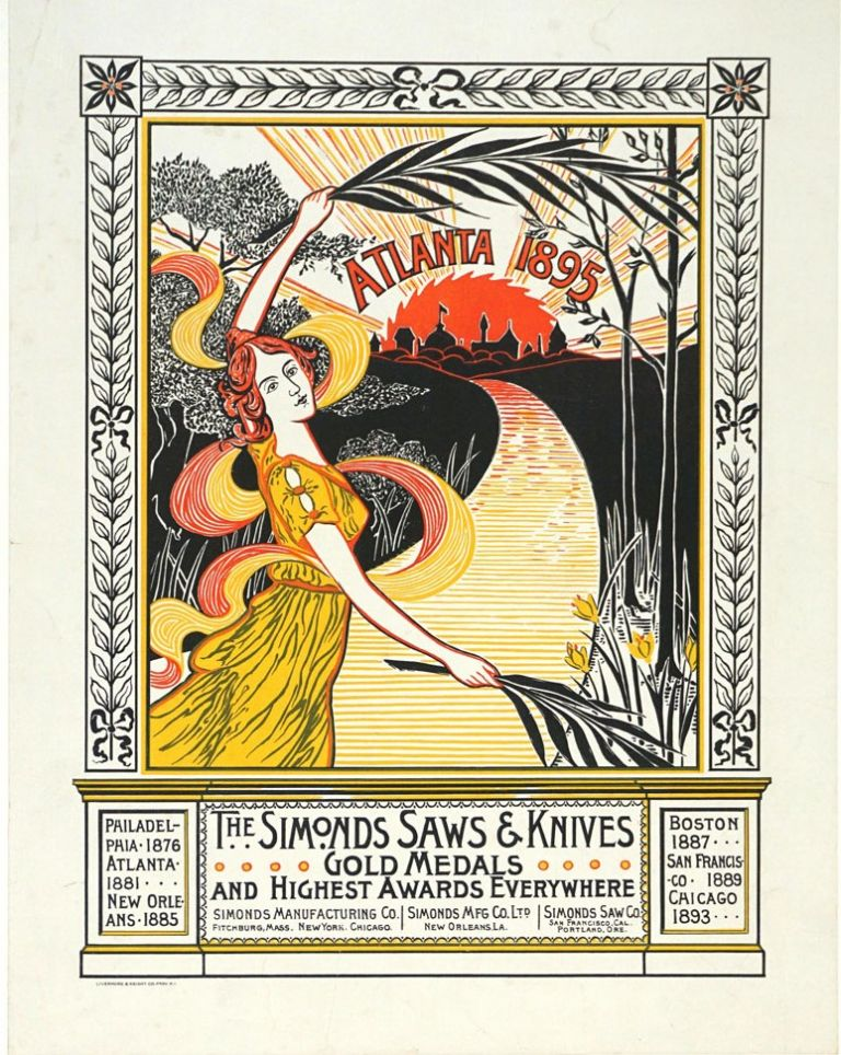 Simonds Saws & Knives, Gold Medals and Highest Awards Everywhere. Atlanta 1895. Art Nouveau poster. Art Nouveau, Anonymous.