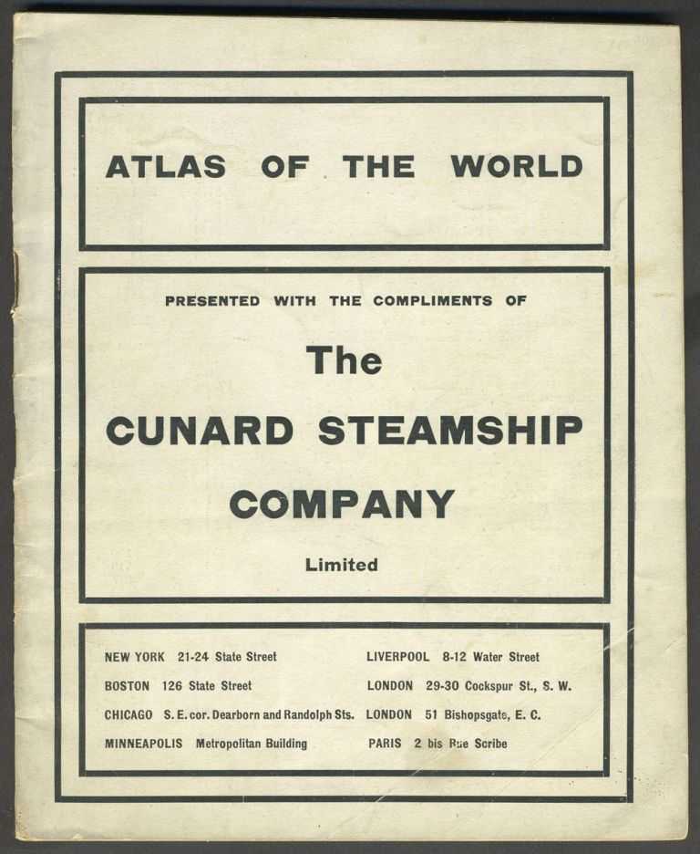 Atlas of the World containing Colored Maps of Every Country and Civil Division Upon the Face of the Globe. [Featuring Cuba, Puerto Rico, Philippines, Alaska]. Cunard Steamship Company. Rand McNally and Company.