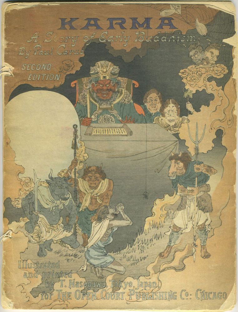 Karma, A Story of Early Buddhism. Illustrated and Printed by T. Hasegawa, Tokyo Japan. Paul Carus, Takejiro Hasegawa.