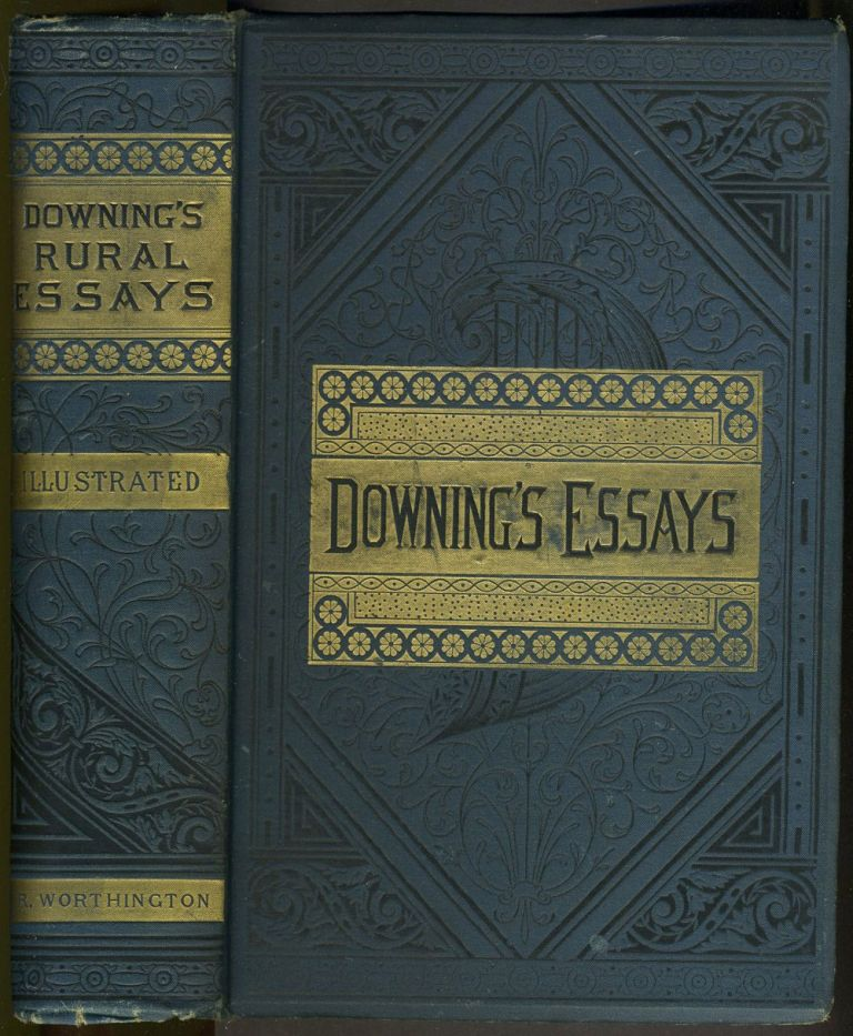 Rural Essays. A. J. Downing.
