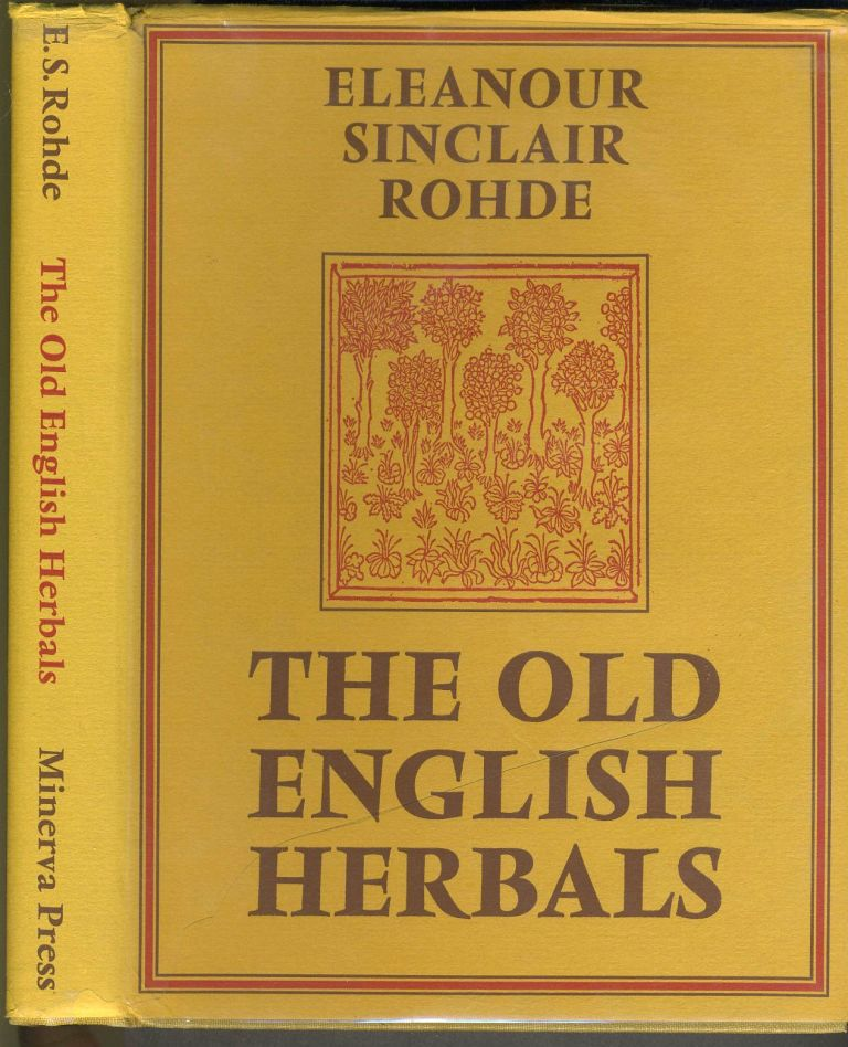 The Old English Herbals. Limited Edition. Eleanour Rohde.