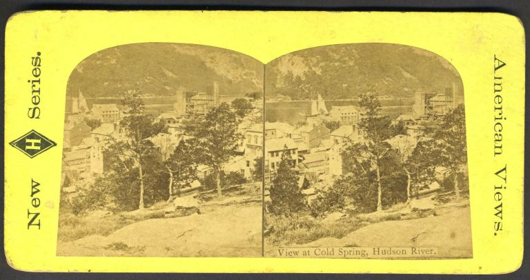 View at Cold Spring, Hudson River. NY Cold Spring, Stereoview.