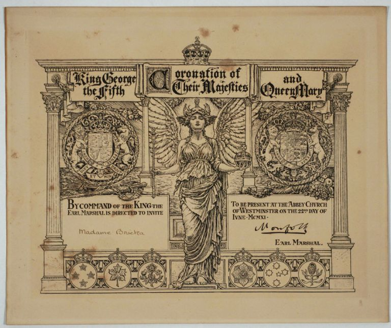 Coronation of Their Majesties King George the Fifth and Queen Mary. Invitation By Command of the King from the Earl Marshal, to Madame Bricka, tutor, friend & traveling companion to the Queen. Walter Crane.