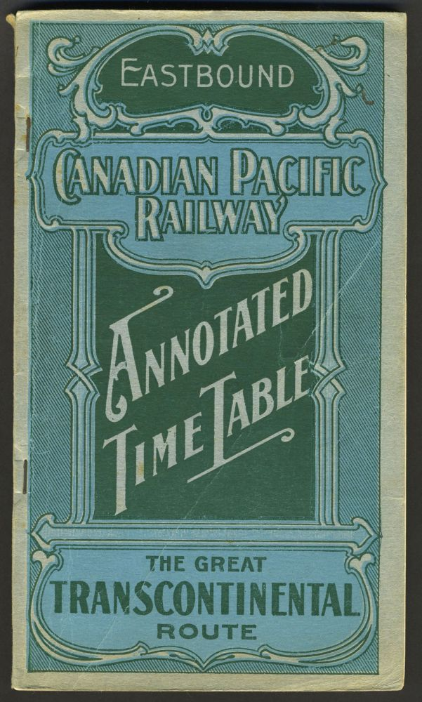 Canadian Pacific Railway, the Great Transcontinental Route, Eastbound time table with map. Canada, Railroad.