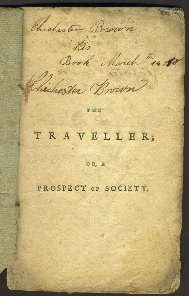 The Traveller; or a Prospect of Society a Poem. Oliver Goldsmith.