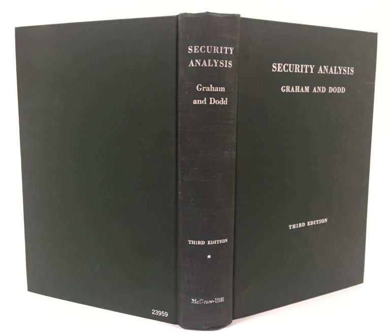 Security Analysis. Principles and Technique. With the collaboration of Charles Tatham, Jr. Benjamin Graham, David L. Dodd.
