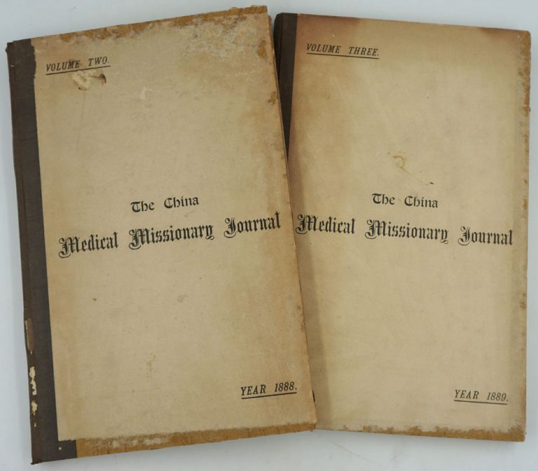 The China Medical Missionary Journal, Volumes Two and Three. China, Medicine.