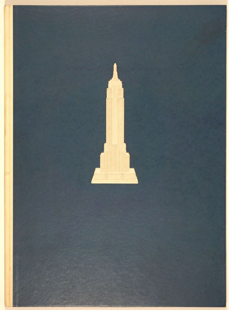 Empire State. A Pictorial Record of Its Construction. Vernon Howe Bailey, Col. W. A. Starrett, ills.