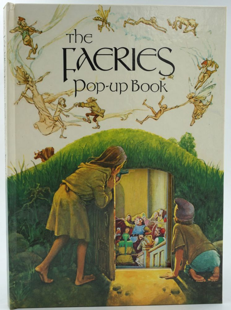 The Faeries Pop-up Book.