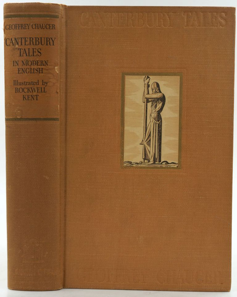 Canterbury Tales. Rendered into Modern English by J.U. Nicolson. With Illustrations by Rockwell Kent. Geoffrey Chaucer, J U. Nicholson, Rockwell Kent.