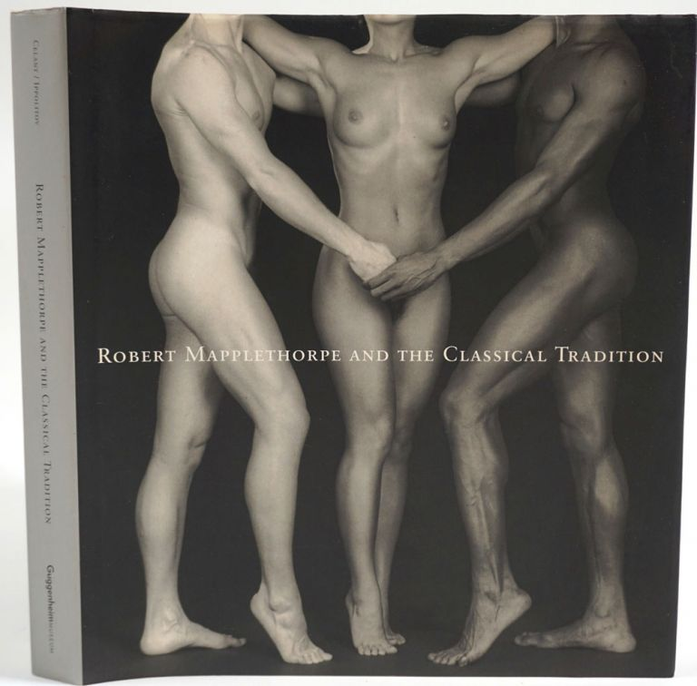 Robert Mapplethorpe and the Classical Tradition: Photographs and Mannerist Prints. Germano Celant, Karole Vail, Arkady Ippolitov.