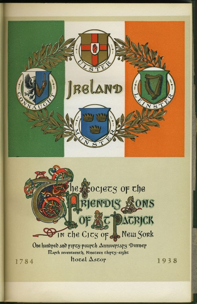 154th Anniversary Dinner of The Society of the Friendly Sons of St. Patrick in the City of New York. New York City, Irish in America.