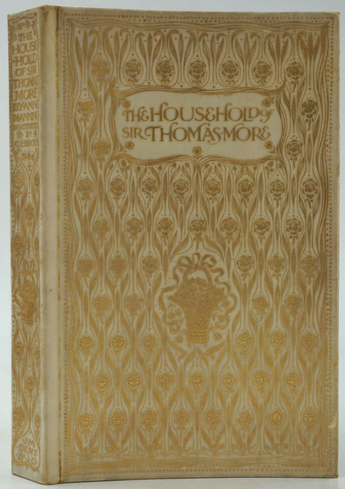 The Household of Sir Thomas More. Anne Manning, C. E. Brock.