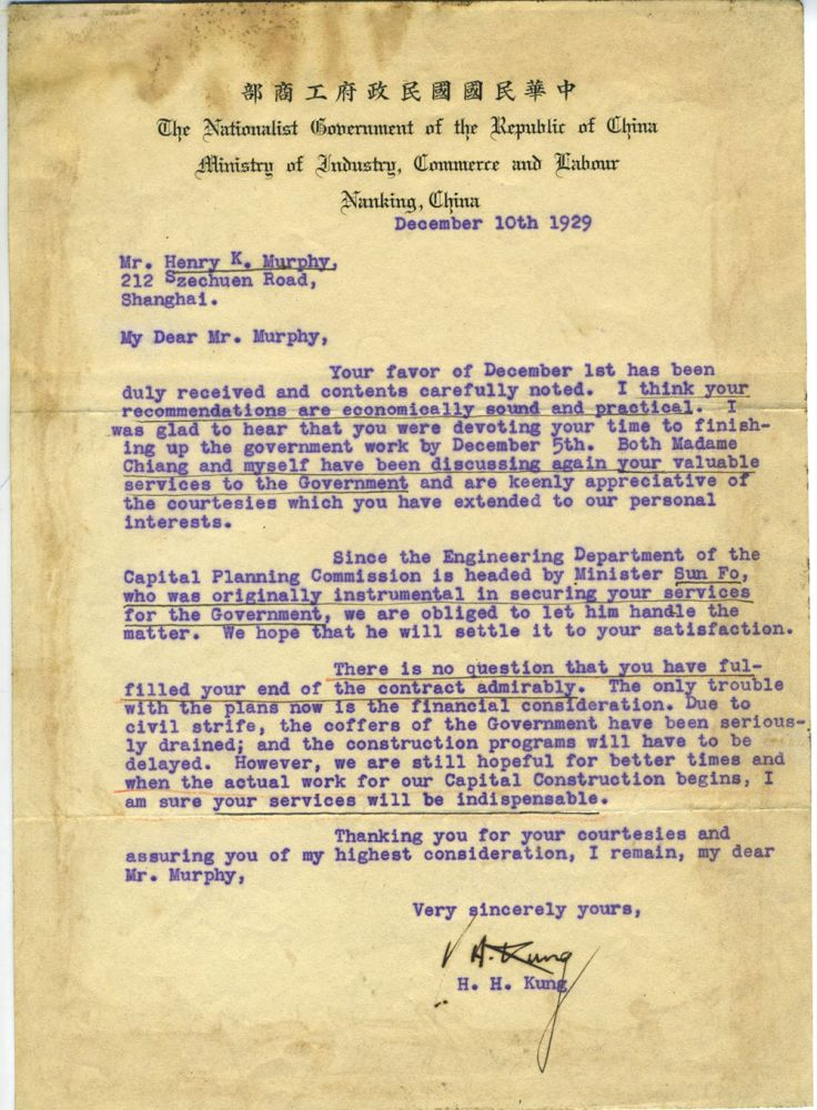 Signed typescript letter from H. H. Kung to architect Henry Murphy, regarding the building of the new Capital for the Republic of China at Nanking. Kung H. H., Henry K. Murphy.