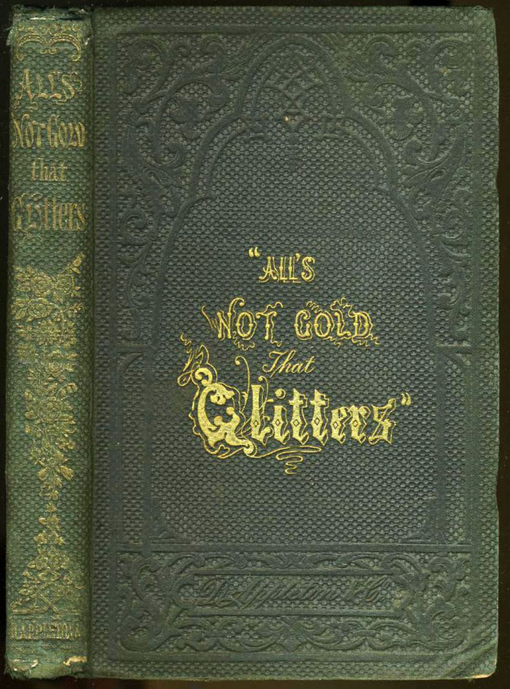 All's Not Gold That Glitters. Cousin Alice, Alice Haven.