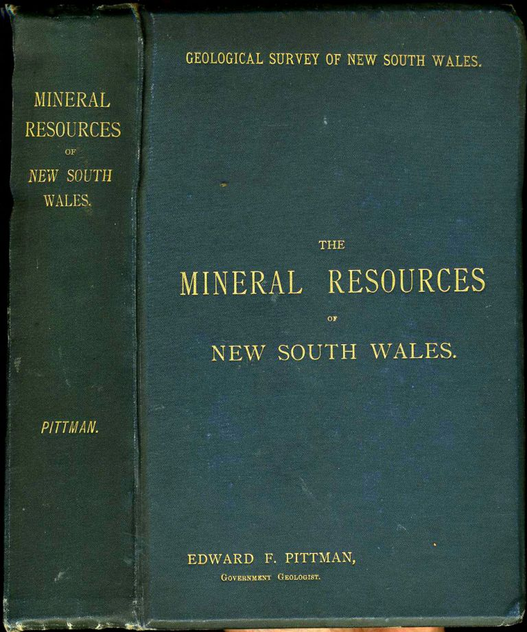 Mineral Resources of New South Wales. Edward F. Pittman.