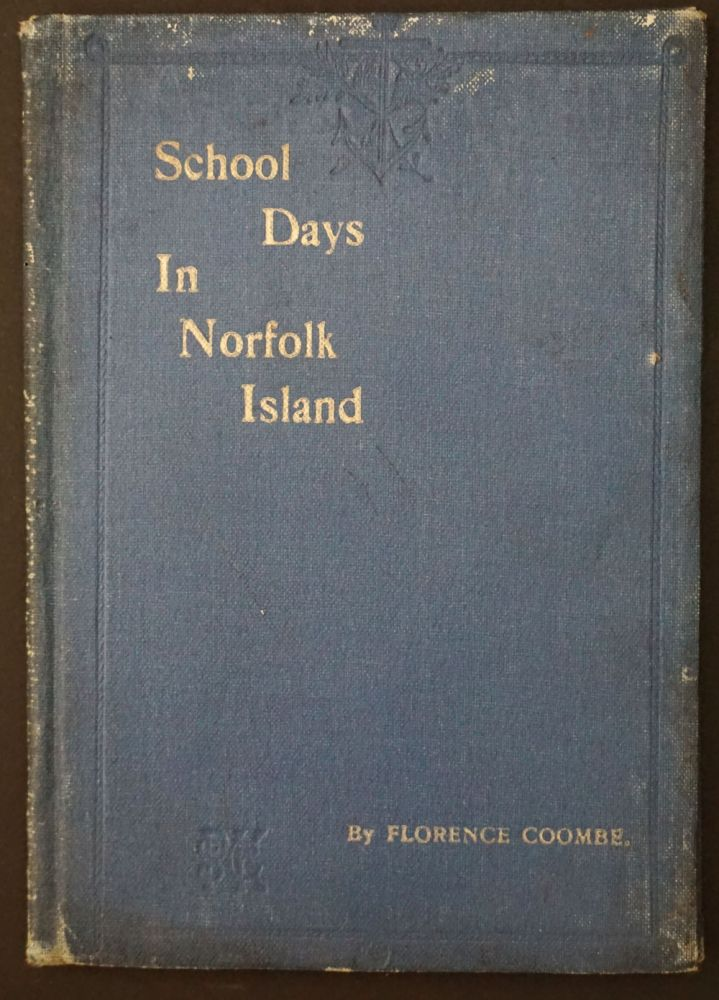 School-days In Norfolk Island. Florence Coombe.