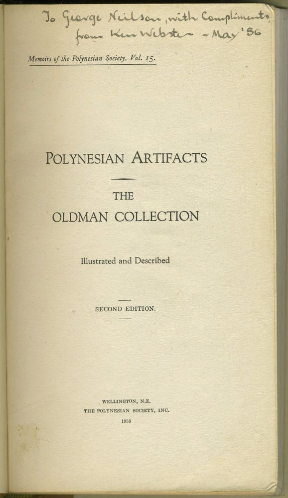 Polynesian Artifacts: The Oldman Collection Illustrated and Described. Oldman.