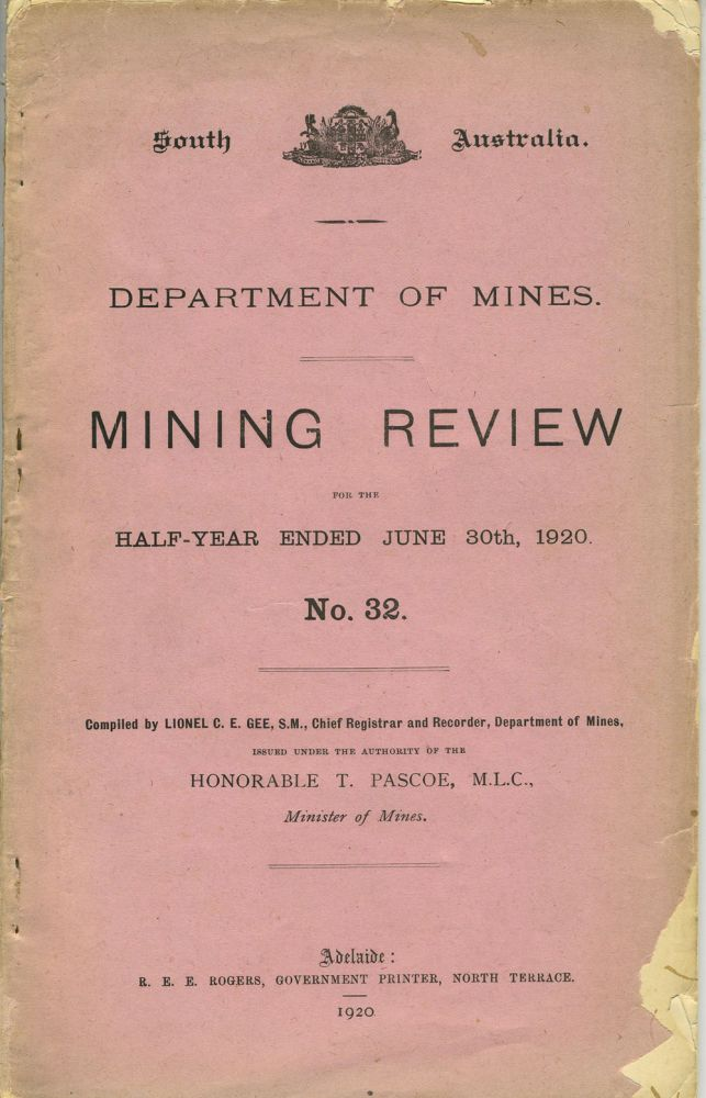 South Australia Department of Mines. Mining Review. No. 32. Lionel C. E. Gee.