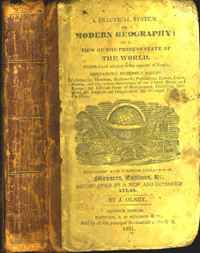 Practical System of Modern Geography or a view of the present state of the World. J. Olney.