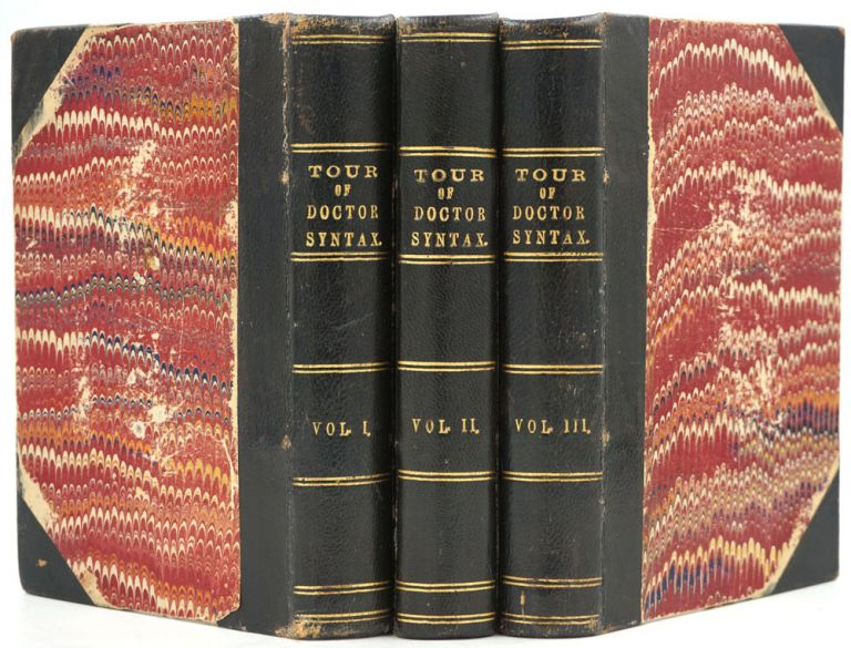 The Tour of Dr. Syntax in Search of the Picturesque. A Poem; The Second Tour of Doctor Syntax in Search of Consolation; The Third Tour of Doctor Syntax, In Search of a Wife. A Poem. 3 Volume set. William. Dr. Syntax Combe.