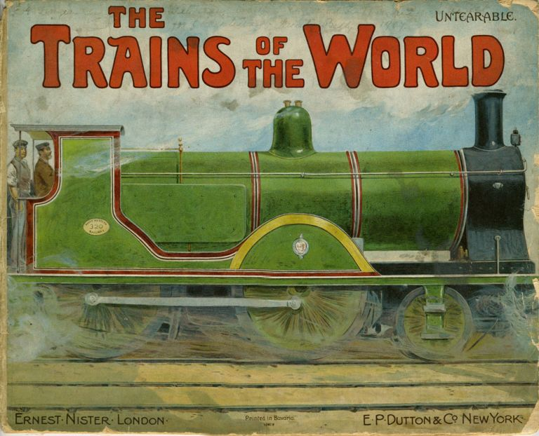 The Trains of the World. Ernest Nister, publ.