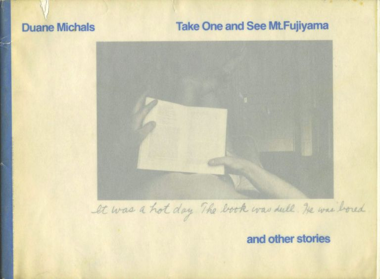Take One and See Mt. Fujiyama and other stories. Duane Michals.