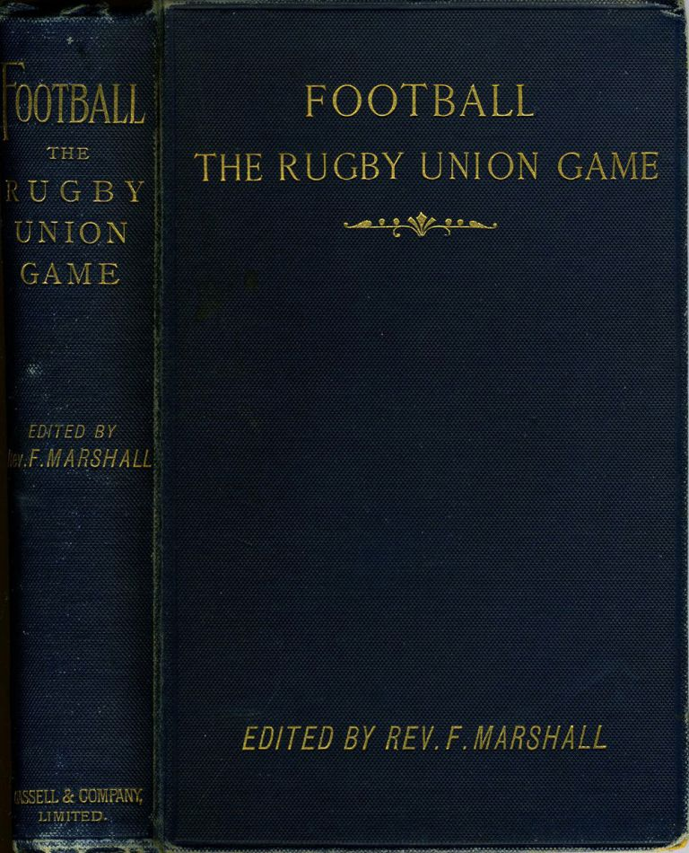 Football. The Rugby Union Game. Rev. F. Marshall.