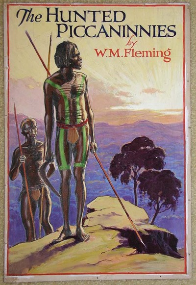 The Hunted Piccaninnies, original book cover art work. W. M. Fleming.