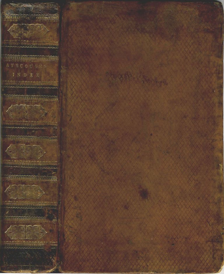 A Index to the Remarkable passages and Words made Use of by Shakspeare; Calculated to Point Out the Different Meanings to Which the Words are Applied. By the Rev. Samuel Ayscough, F.S.A. Samuel Rev Ayscough.