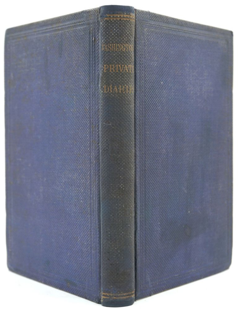 Diary of George Washington, from 1789 to 1791; embracing the Opening of the First Congress, and his Tours through New England, Long Island and the Southern States. Together with his Journal of a Tour to the Ohio, in 1753. Benson J. Lossing, edit.