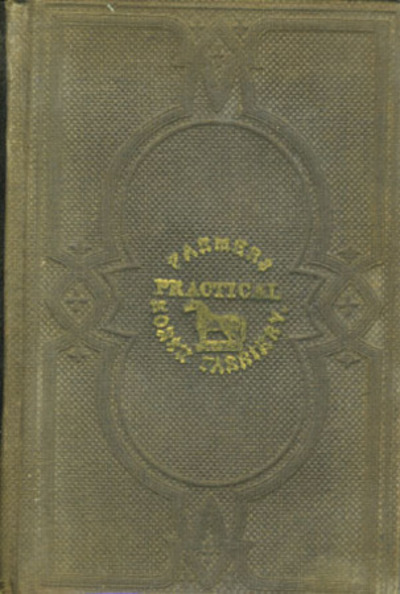 The Farmer's Practical Horse Farriery. Goshen NY Imprint. Containing Practical Rules on Buying, Breeding, Breaking, Lameness, Vicious Habits...to which is Perfixed an Account of the Breeds in the United States. J. H. Reeves, E. Nash.