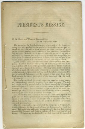CSA) President's Message. To the Senate and House of Representatives of the Confederate States: ...