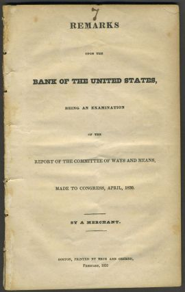 Remarks upon the Bank of the United States, being an Examination of the Report of the Committee...