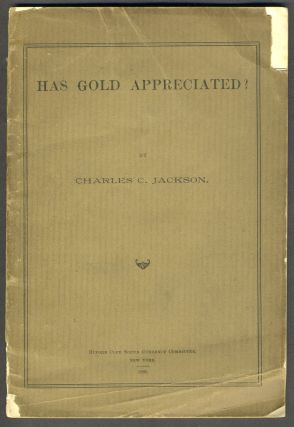 Has Gold Appreciated? Banking, Charles C. Jackson