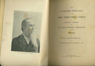 Centennial Anniversary of the First Presbyterian Church of Knoxville, Tennessee….