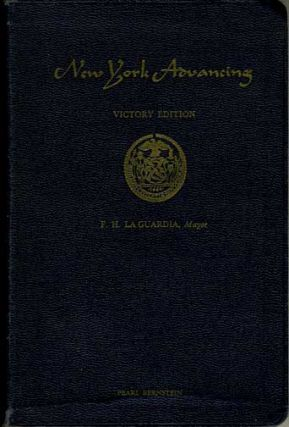 New York Advancing Victory Edition F. H. La Guardia Mayor. Rebecca B. Rankin