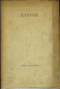 Easter A Play for Singers. John Masefield
