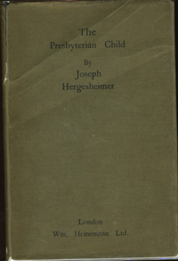 The Presbyterian Child. Joseph Hergesheimer