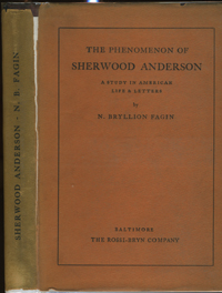 The Phenomenon of Sherwood Anderson, A Study in American Life & Letters. N. Bryllion Fagin