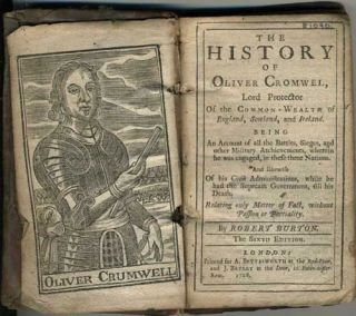 The History of Oliver Cromwell, Lord Protector of the Commonwealth of England, Scotland, and Ireland.