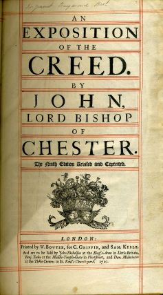 An Exposition of the Creed. Lord Bishop of Chester John, Pearson