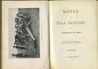 Notes on Field Artillery for Officers of All Arms.
