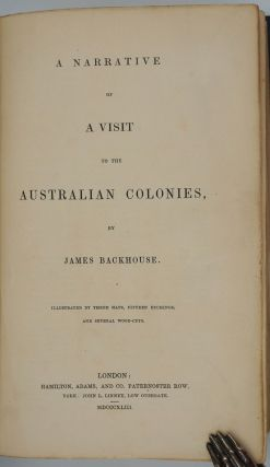 Narrative of a Visit to the Australian Colonies - Presentation copy.