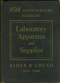 85th Anniversary Catalog Laboratory Apparatus and Supplies, Eimer & Amend
