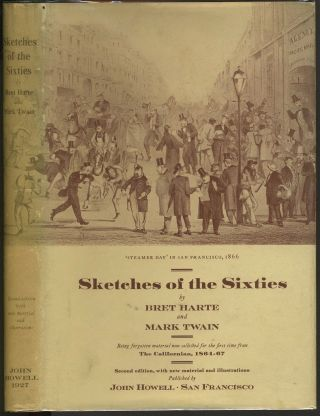 Sketches of the Sixties. Bret Harte, Mark Twain