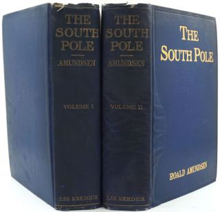 "The South Pole. An Account of the Norwegian Antarctic Expedition in the ""Fram"", 1910-1912. Roald..."