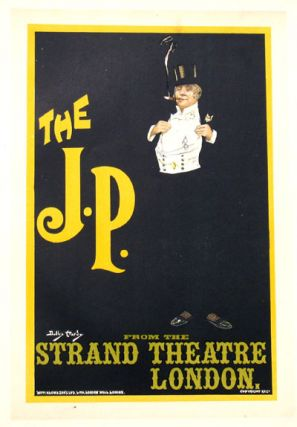 The J.P. From the Strand Theatre London, Les Maitres de l'Affiche Pl. 148. Dudley Hardy