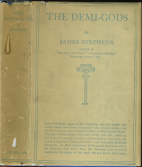 The Demi-Gods. James Stephens