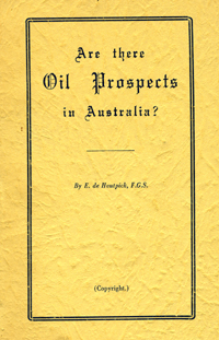 Are There Oil Prospects in Australia? E. de Hautpick